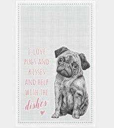 Tea Towel I love pugs and kisses and help with the dishes dog East of India ltd