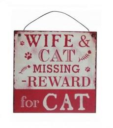 Wife and cat missing hanging plaque red
