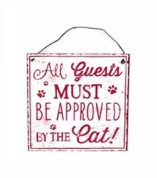All guests must be approved by the cat hanging metal plaque red and white Lesser and Pavey Leonardo Collection