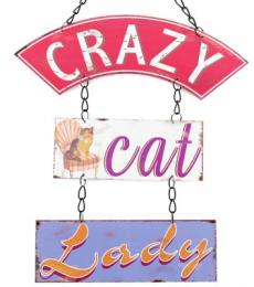 Crazy Cat Lady vintage retro hanging metal plaque lesser and pavey