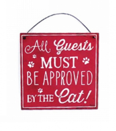 All guests must be approved by the cat hanging plaque red and white Lesser and Pavey Leonardo Collection