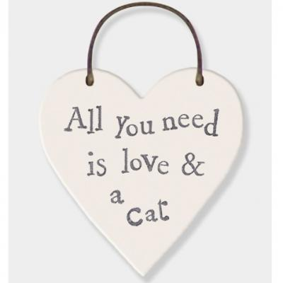 Little heart plaque sign All you need is love and a cat